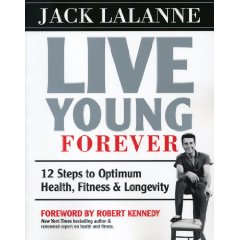 jack lalanne live young forever